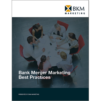 BKM Marketing Best-Practices Bank Merger