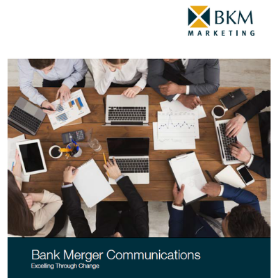 BKM_Bank Merger Communications-Excelling Through Change_guide