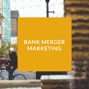 BKM Marketing | Bank Merger Marketing