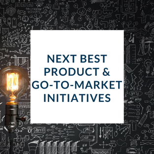 BKM Marketing | Analyze | Next Best Product + Go-to-market initiatives