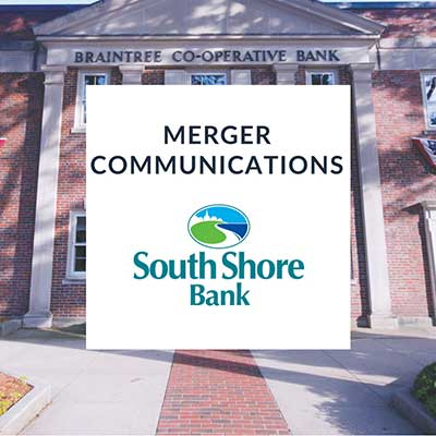 BKM Marketing | South Shore Bank Case Study | Bank Merger Communications