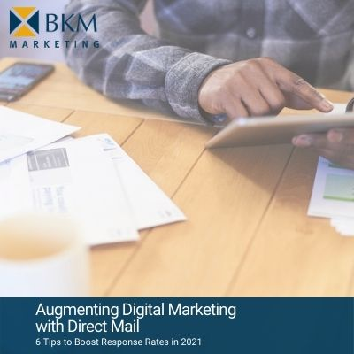 BKM Marketing | Augmenting Digital Marketing with Direct Mail | eBook